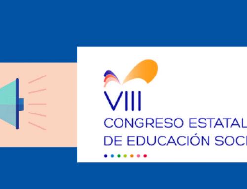 El VIII Congreso Estatal de EDUCACIÓN SOCIAL se celebrará durante el primer semestre de 2022
