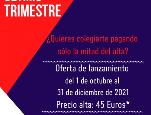 CAMPAÑA DE COLEGIACIÓN ÚLTIMO TRIMESTRE